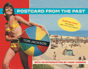 Tom Jackson, Postcard from the past, Past Postcard, Postcard to America, Podcast from the Past