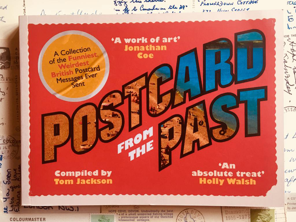 Tom Jackson, Postcard from the Past book, Past postcard, podcast from the past, Tom Jackson postcard,,